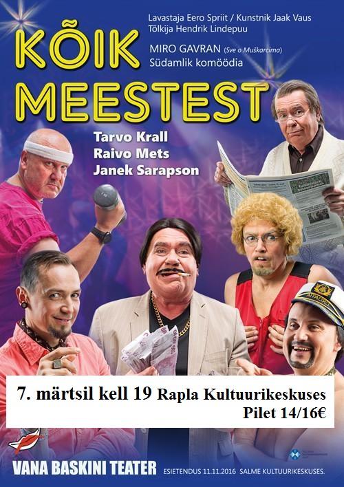 """Vana Baskini Teatri etendus """"Kõik meestest"""""""
