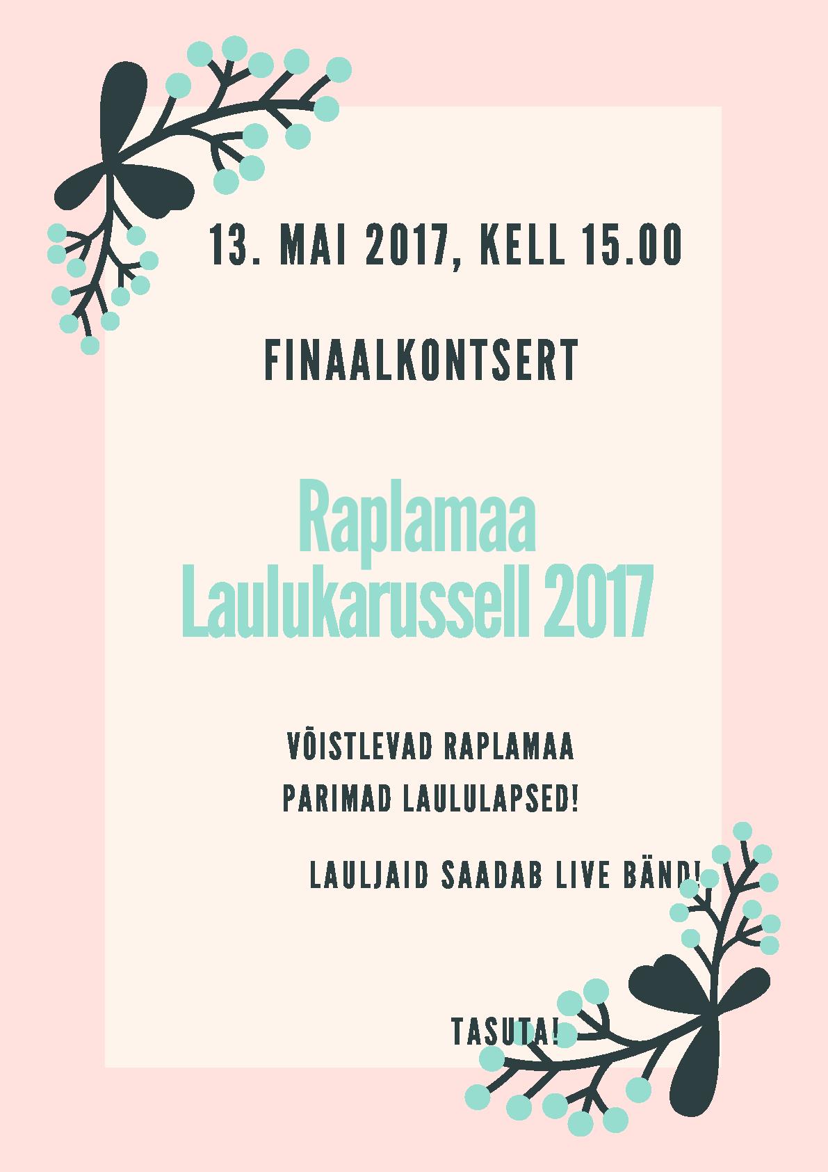 Raplamaa Laulukarussell 2017 finaalkontsert