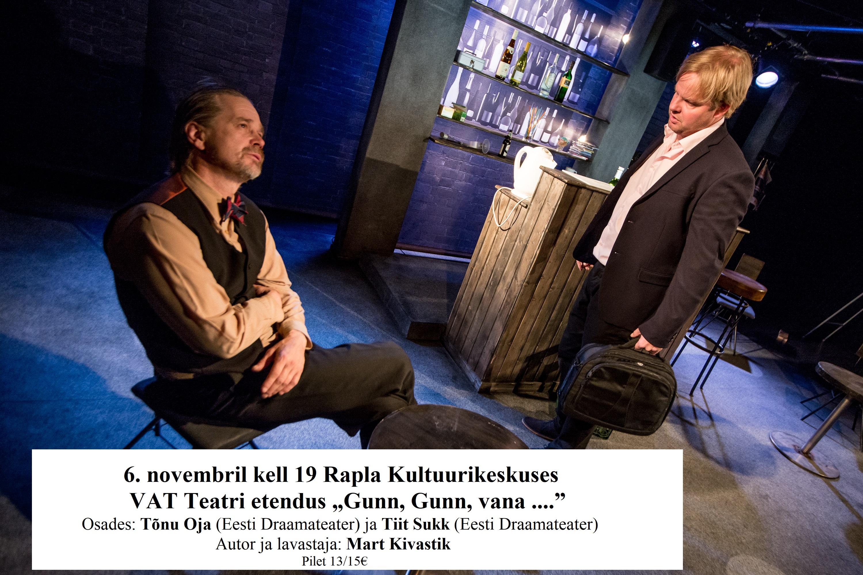 """Vat Teatri etendus """"Gunn, Gunn, vana ...."""""""