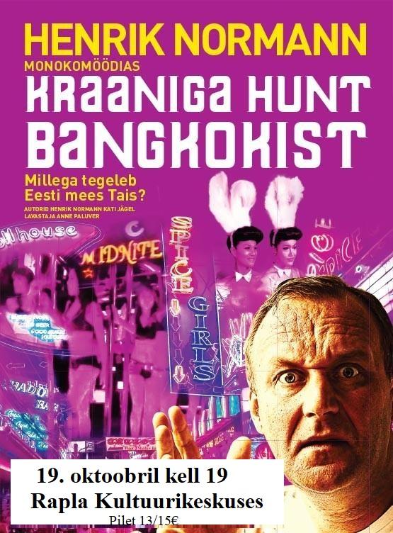 "Hendrik Normann monokomöödias ""Kraaniga Hunt Bangkokist"""