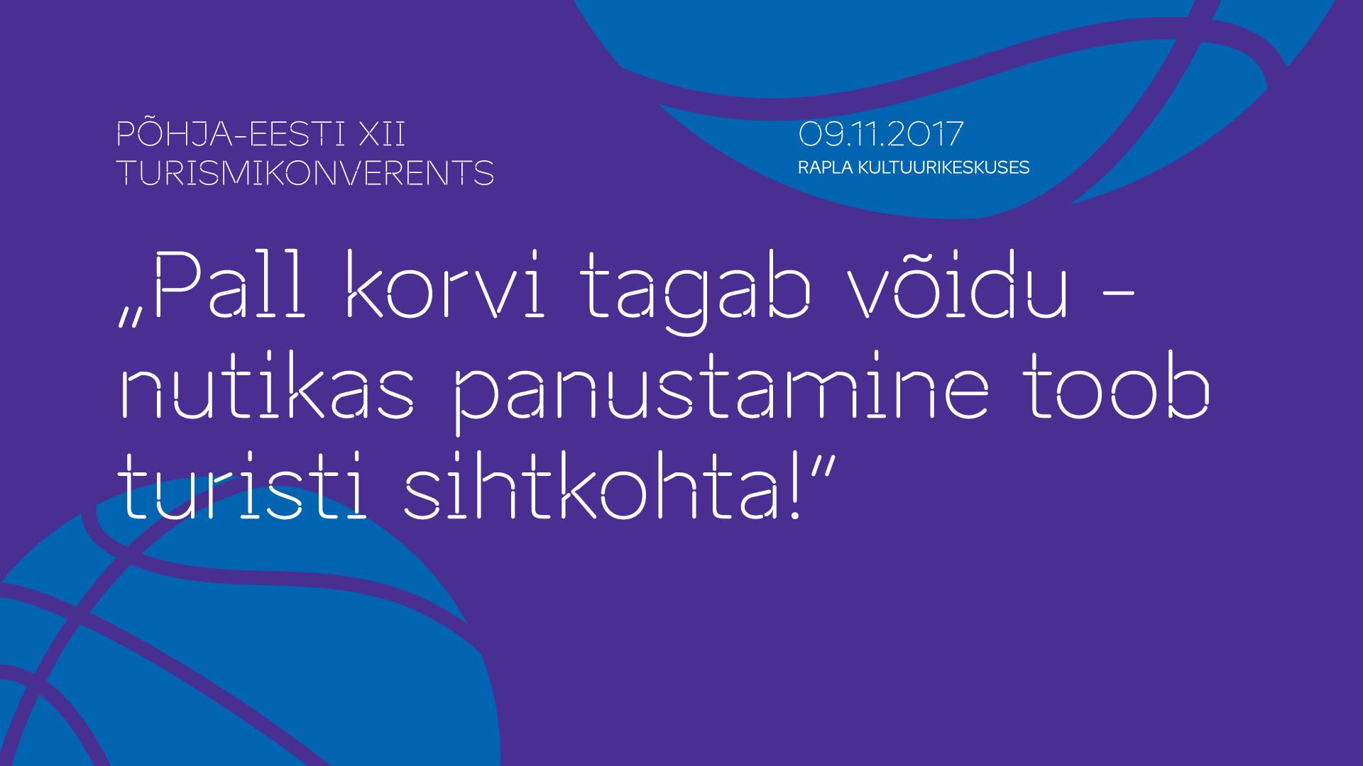 Põhja-Eesti XII turismikonverents
