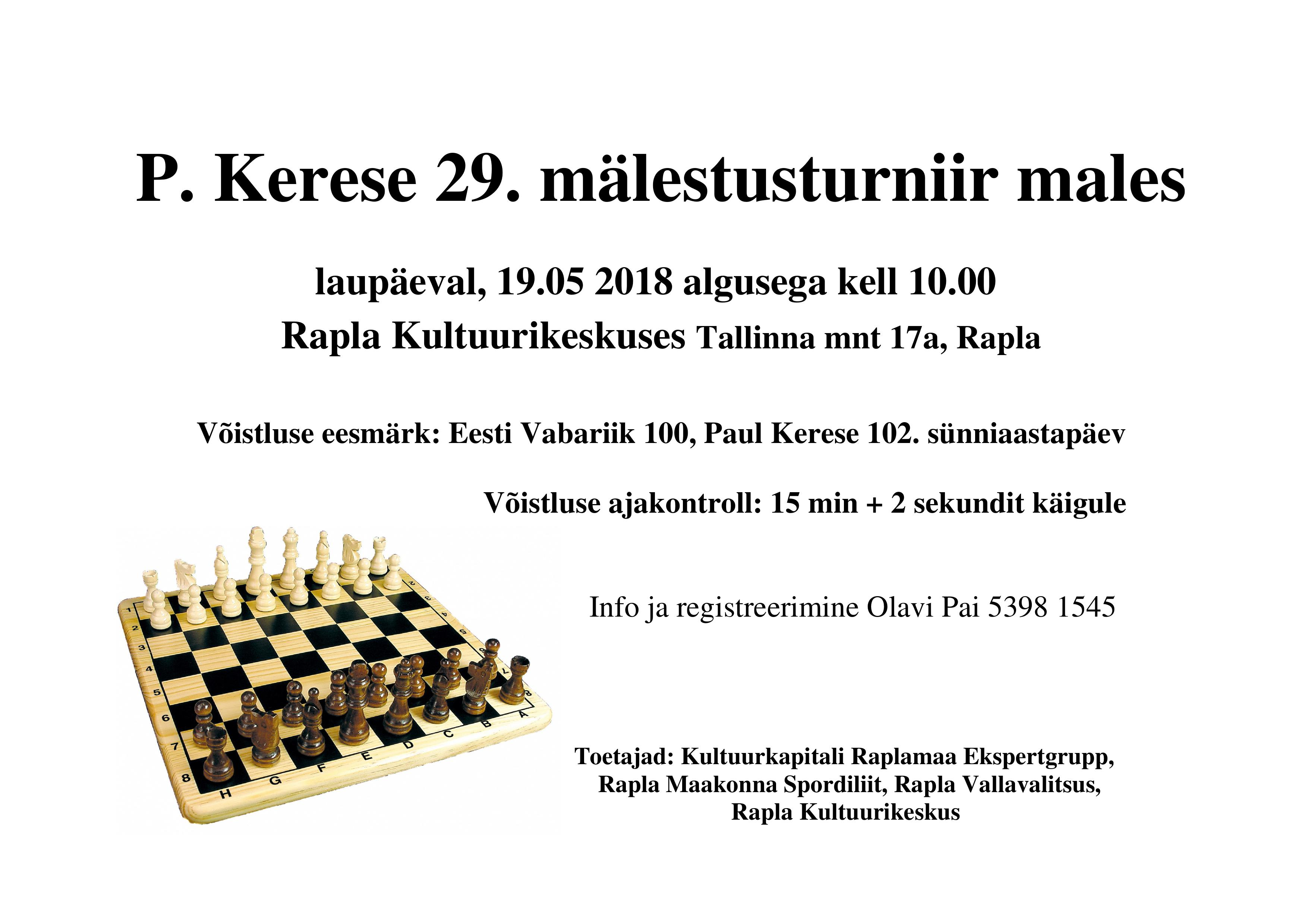 P. Kerese 29. mälestusturniir males