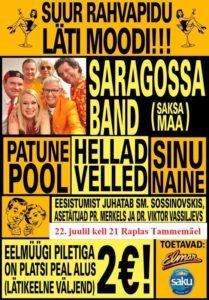 Suur rahvapidu Läti moodi: Saragossa Band (Saksamaa), Patune Pool, Hellad Velled, Sinu Naine Raplas Tammemäel