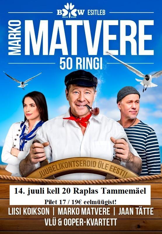 "MARKO MATVERE – ""50 RINGI"" Raplas Tammemäel"