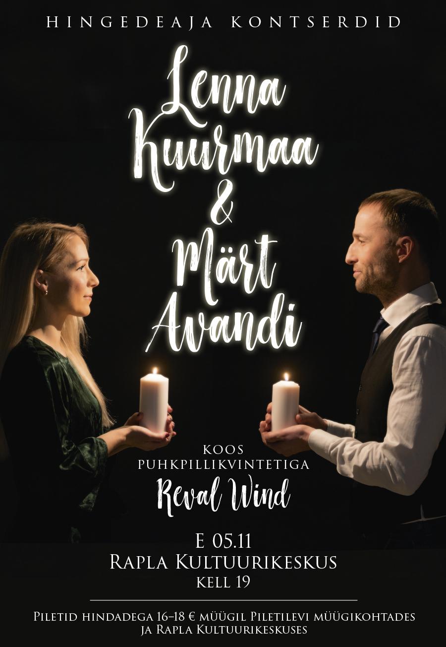 Lenna Kuurmaa ja Märt Avandi hingedeaja kontsert Raplas