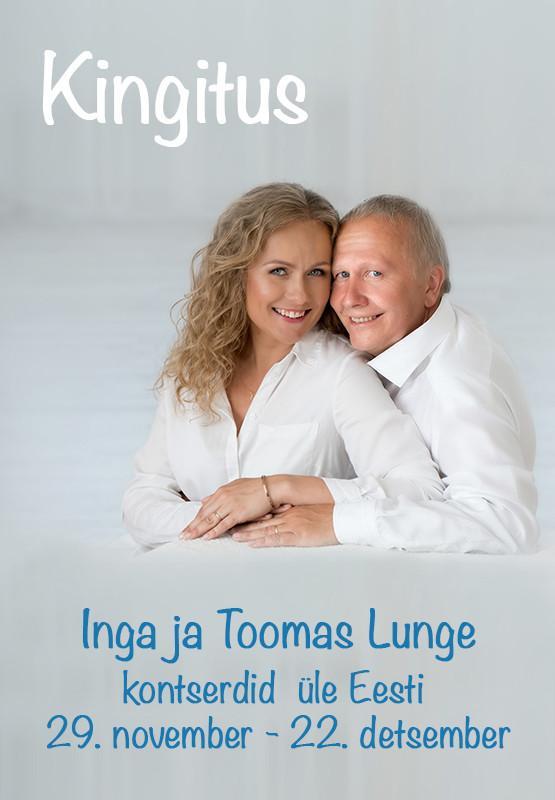 Inga ja Toomas Lunge kontsert ''Kingitus''