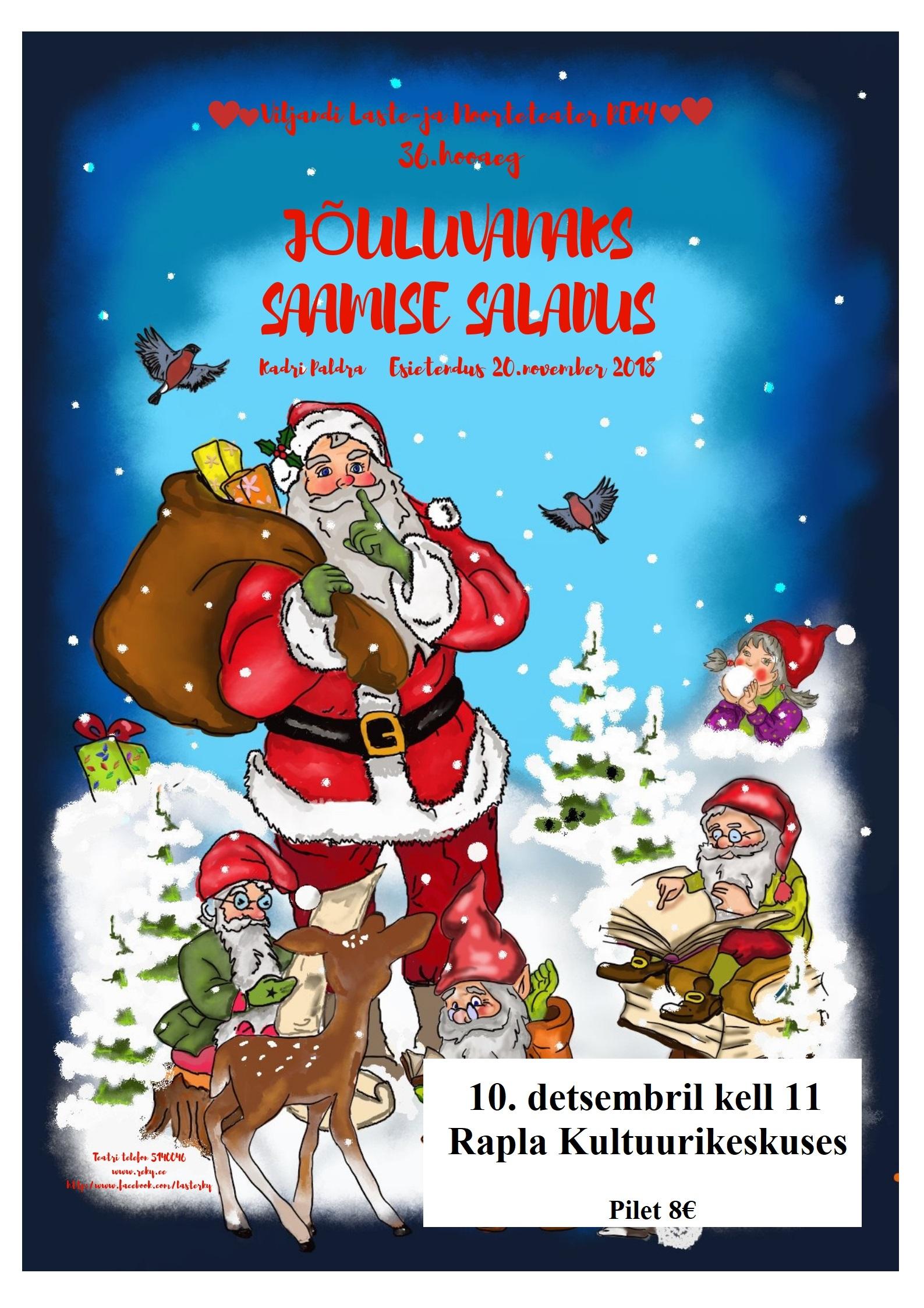 """Etendus lastele """"Jõuluvanaks saamise saladus"""""""