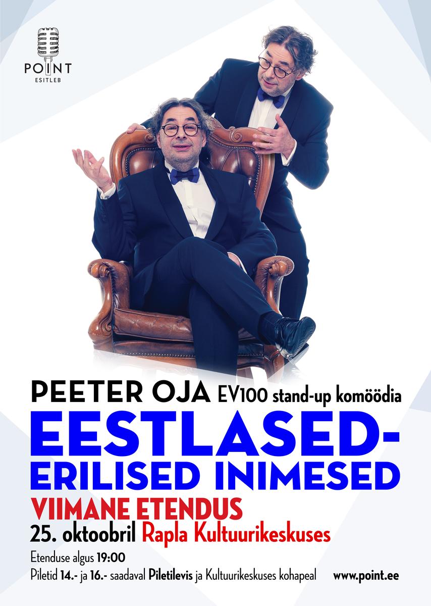 """Peeter Oja EV100 stand-up etendus""""Eestlased Erilised Inimesed"""""""