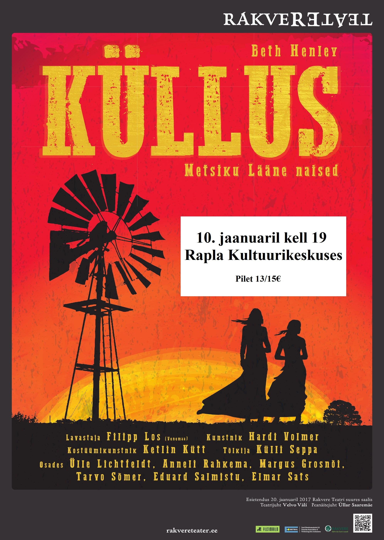"""Rakvere Teatri etendus """"Küllus"""""""