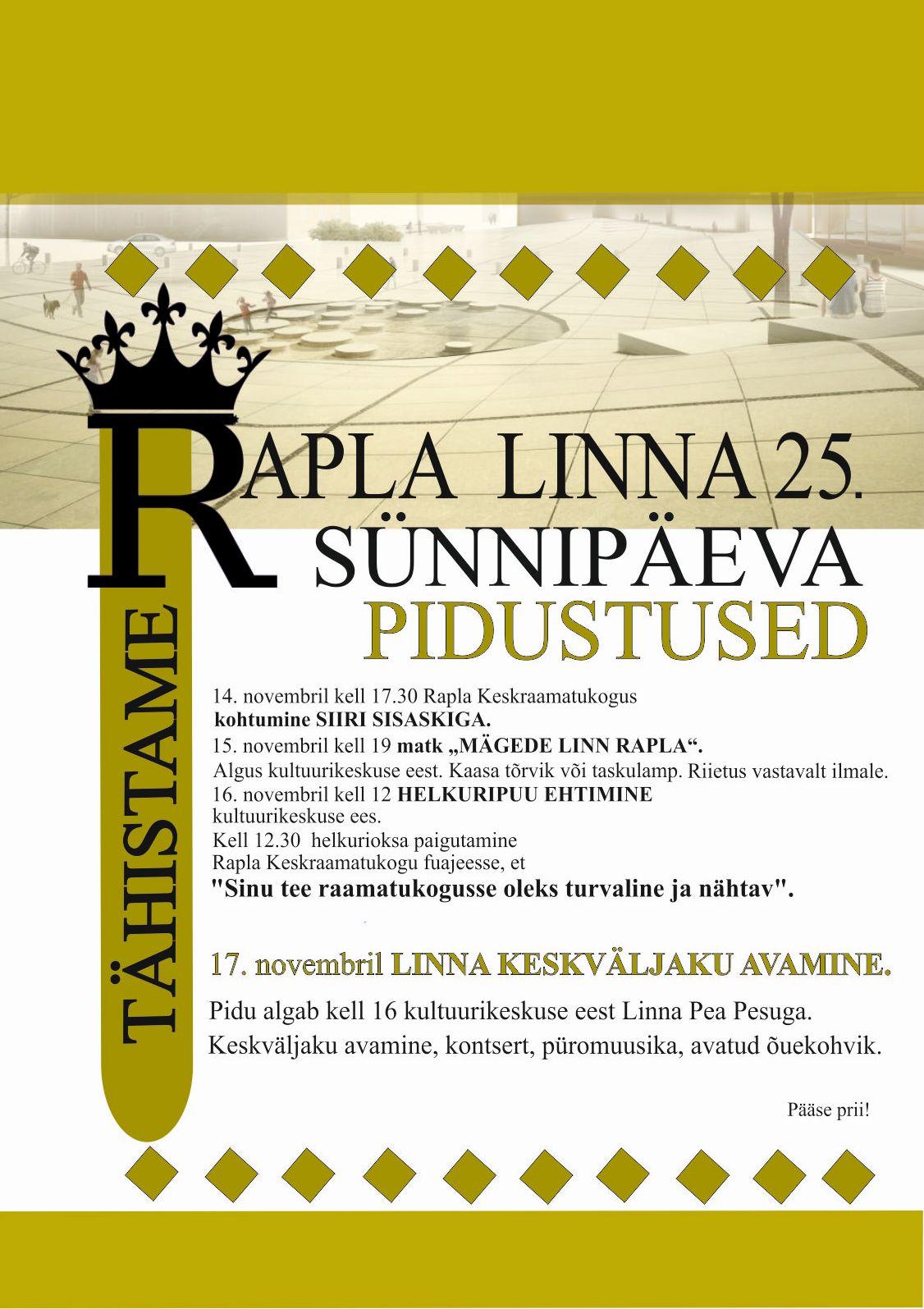 Rapla linna 25. sünnipäeva pidustused