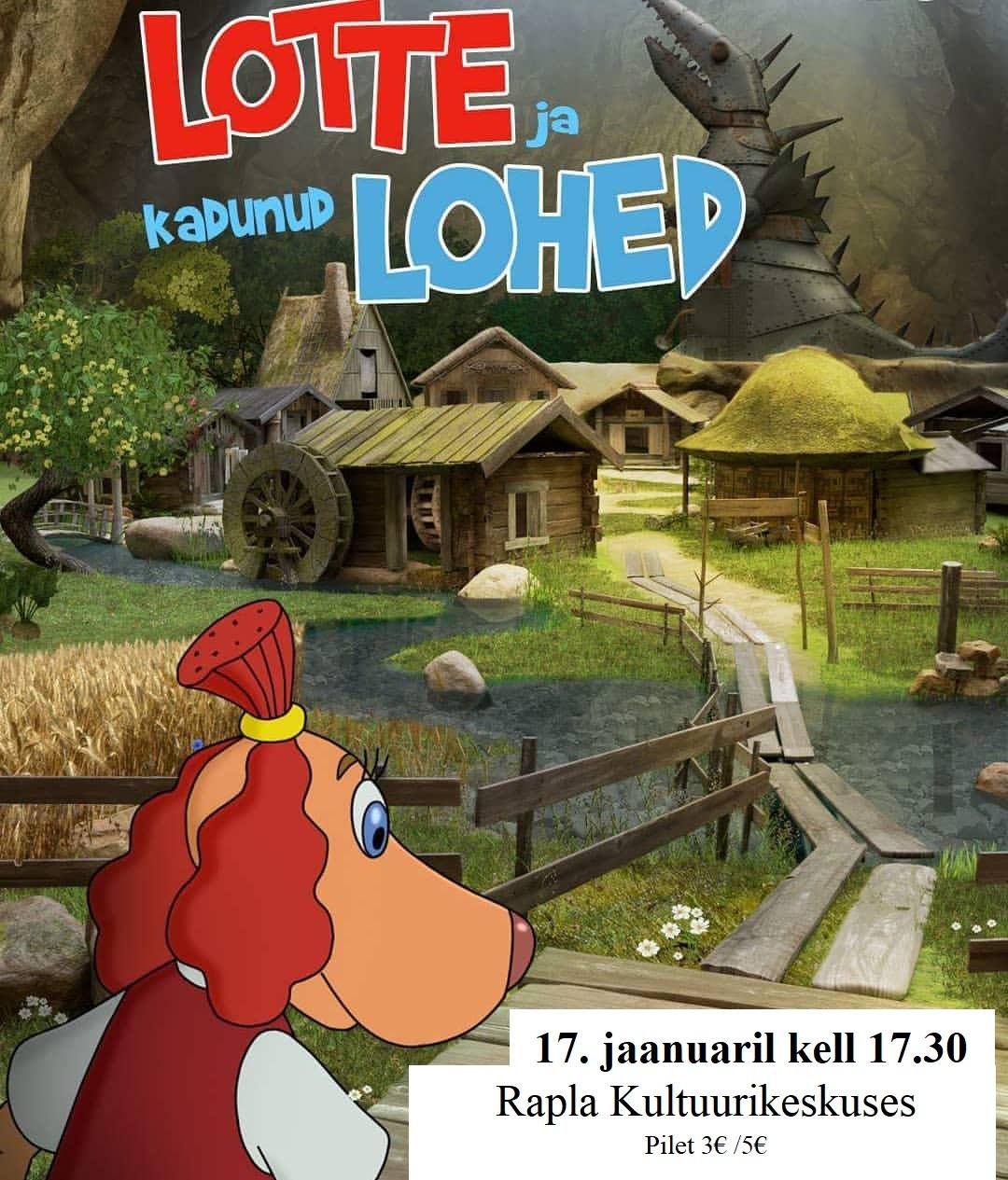 """""""Lotte ja kadunud lohed"""""""