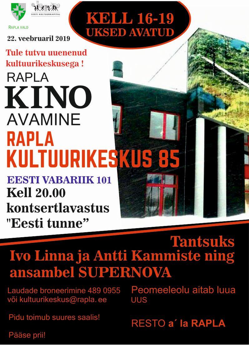 Rapla kinomaja avamine, Rapla Kultuurikeskus 85, Eesti Vabariik 101