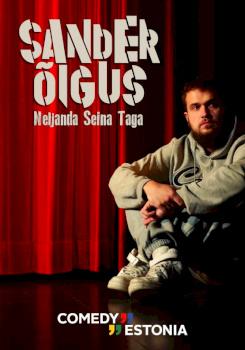 """Comedy Estonia esitleb: Sander Õigus """"Neljanda Seina Taga"""""""