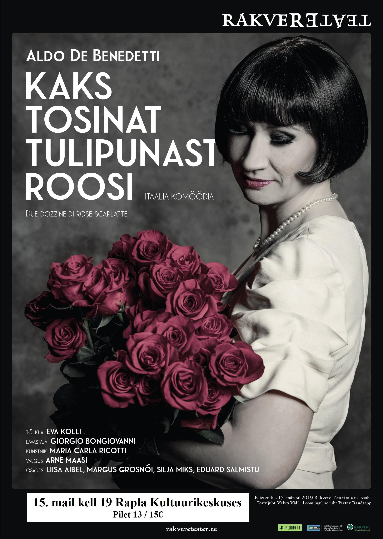"""Rakvere Teatri etendus """"Kaks tosinat tulipunast roosi"""""""