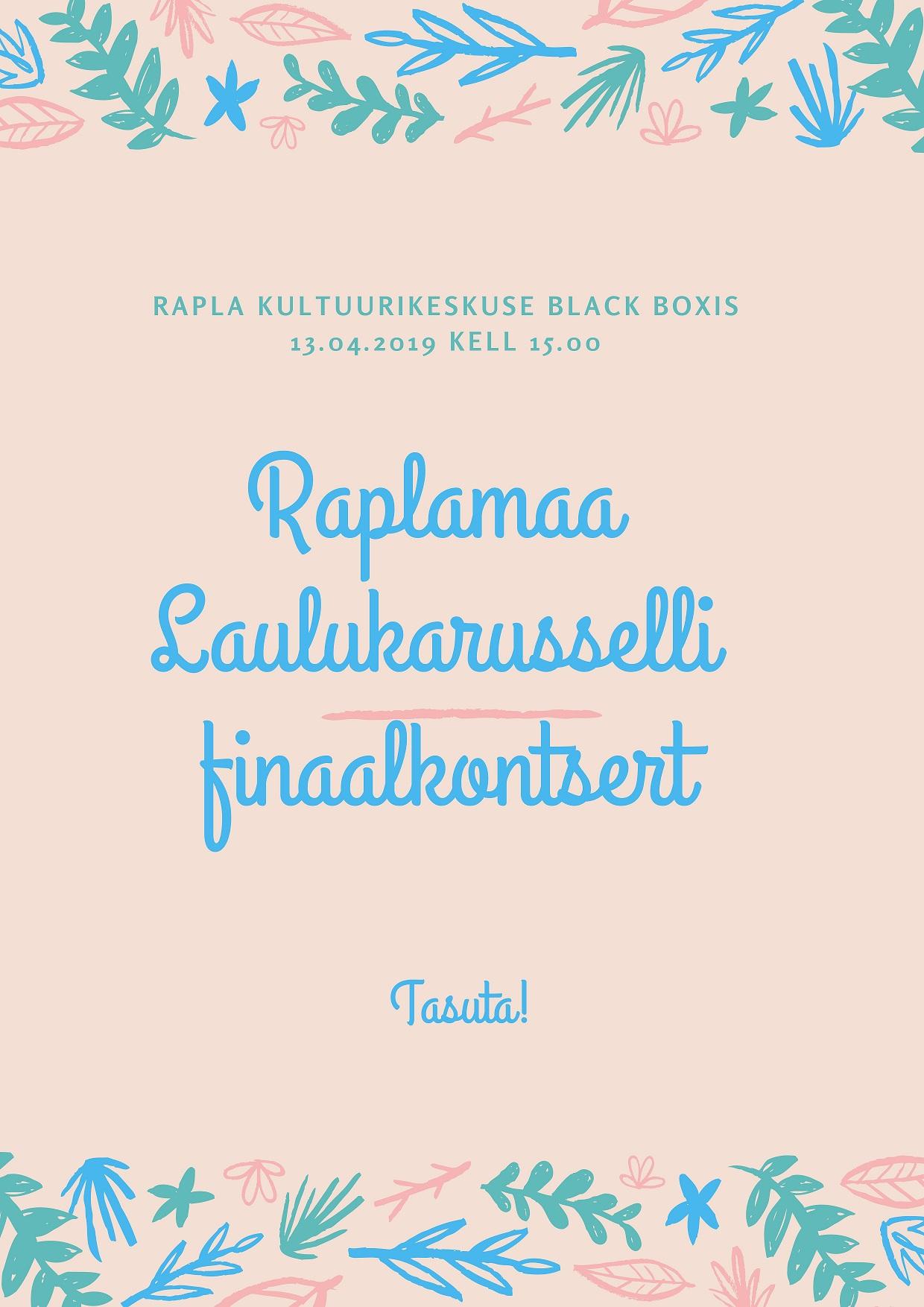 Raplamaa Laulukarusselli finaalkontsert