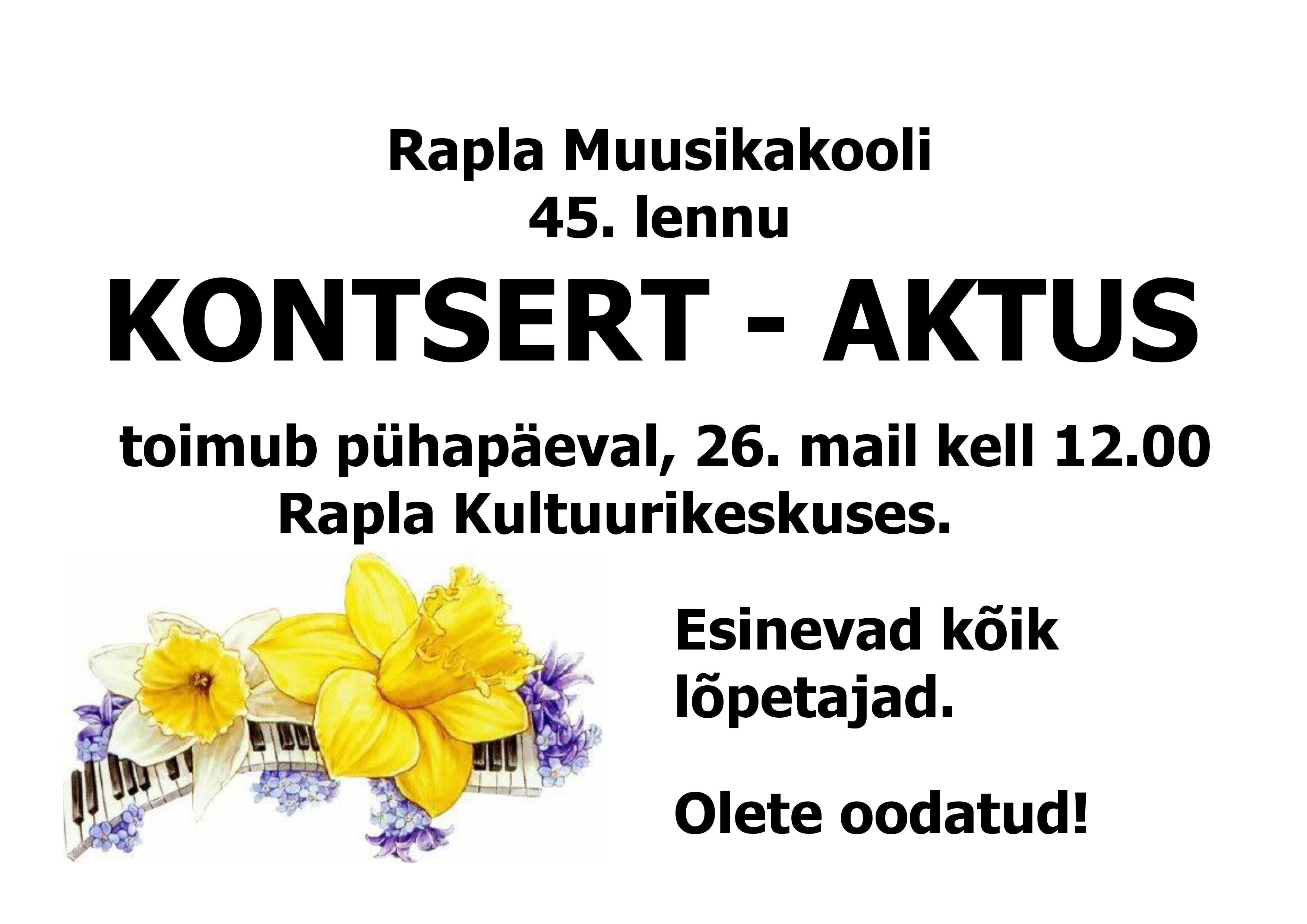 Rapla Muusikakooli 45. lennu kontsert-aktus