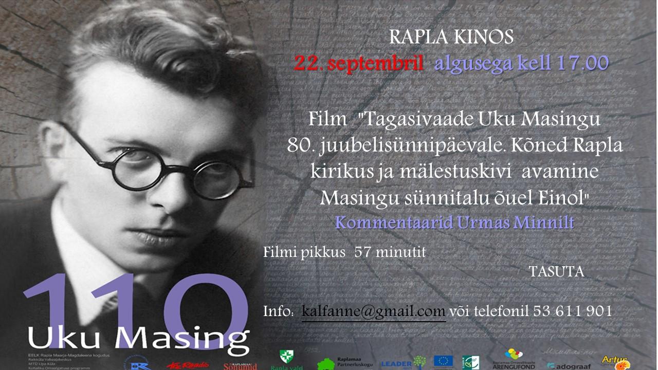 """Film """"Tagasivaade Uku Masingu 80. juubelisünnipäevale. Kõned Rapla kirikus ja mälestuskivi  avamine Masingu   sünnitalu õuel Einol"""""""