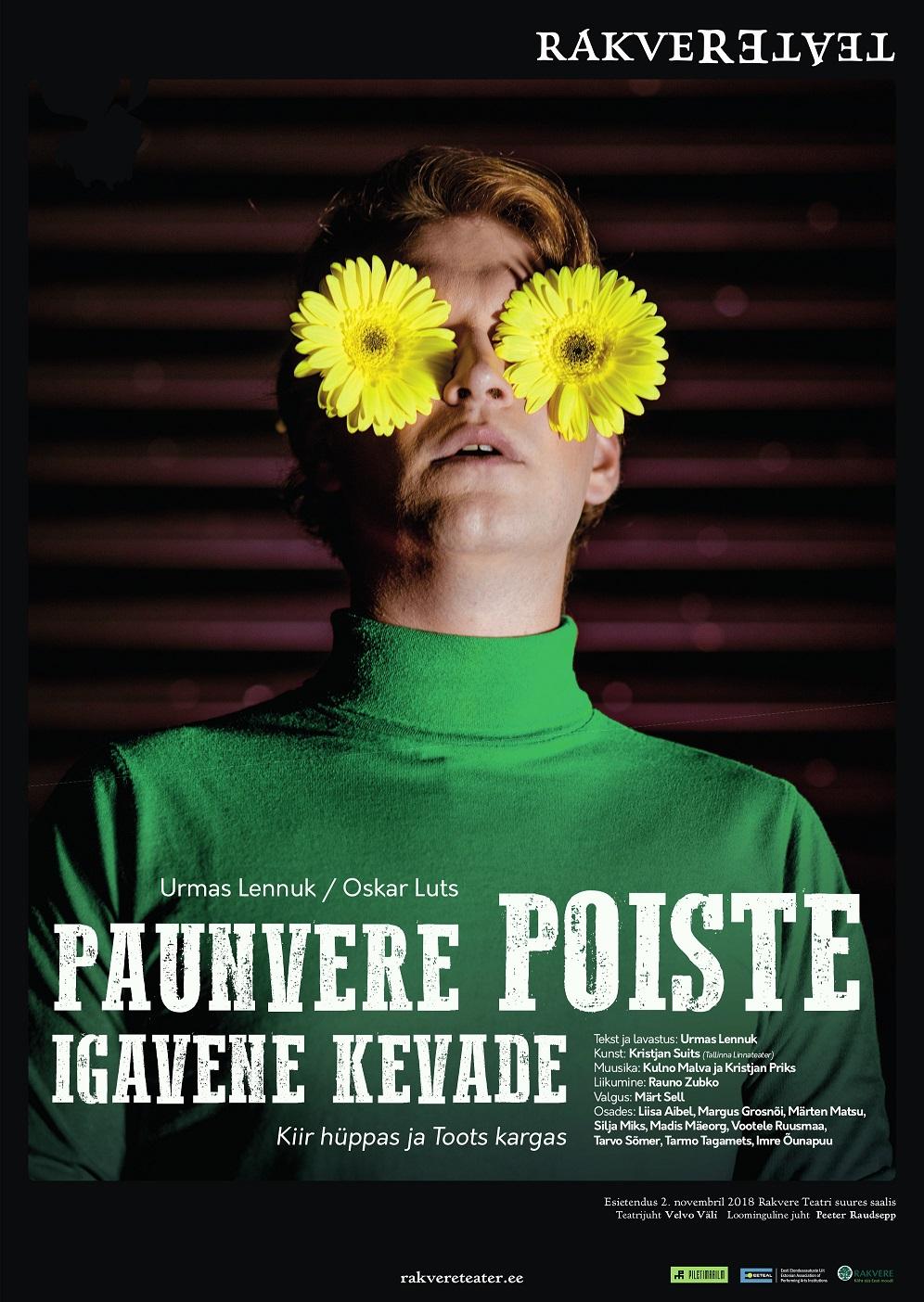 """Rakvere Teatri etendus """"Paunvere poiste igavene kevade"""""""