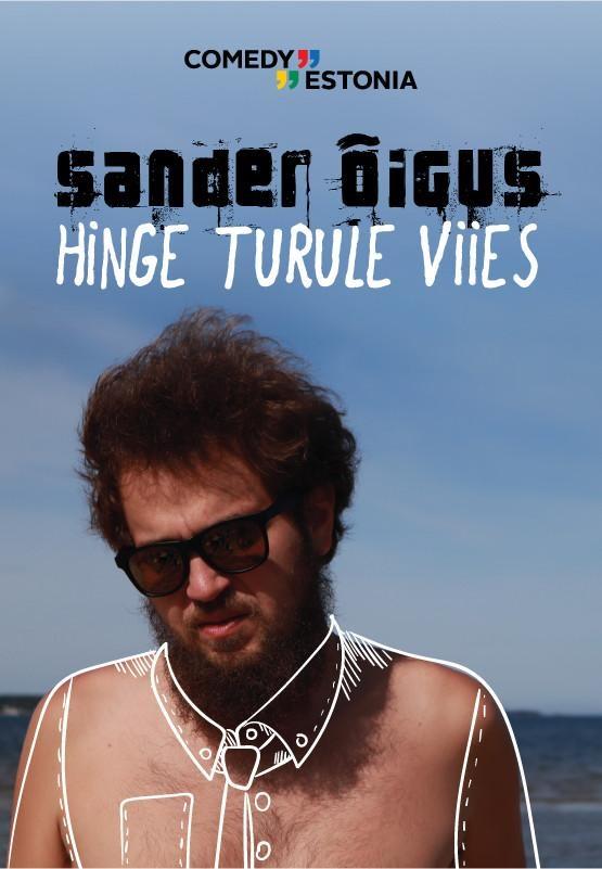 """Toimub 28.05.2020 - Comedy Estonia esitleb: Sander Õigus """"Hinge Turule Viies"""""""