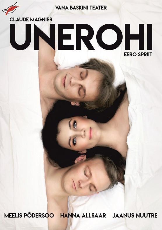 """Vana Baskini Teatri etendus """"UNEROHI""""- TOIMUB OKTOOBRI LÕPUS!"""