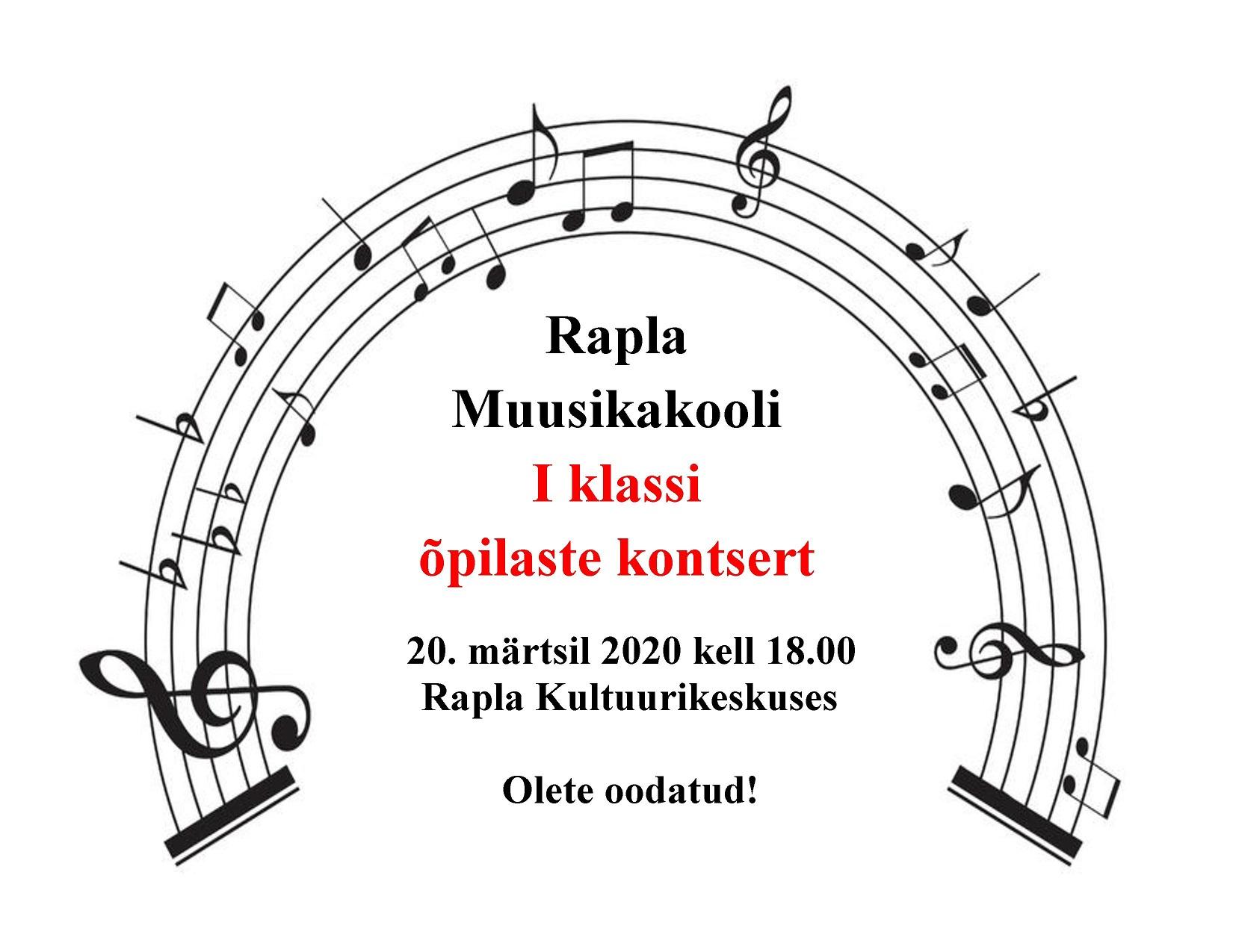 Rapla Muusikakooli I klassi kontsert - jääb ära!