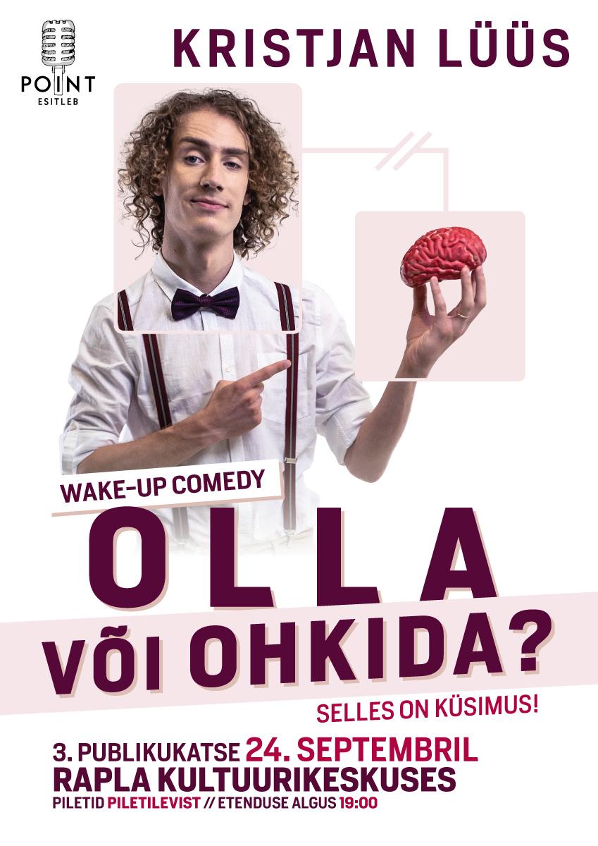KRISTJAN LÜÜS wake-up comedy ''OLLA VÕI OHKIDA?'' / 3.publikukatse