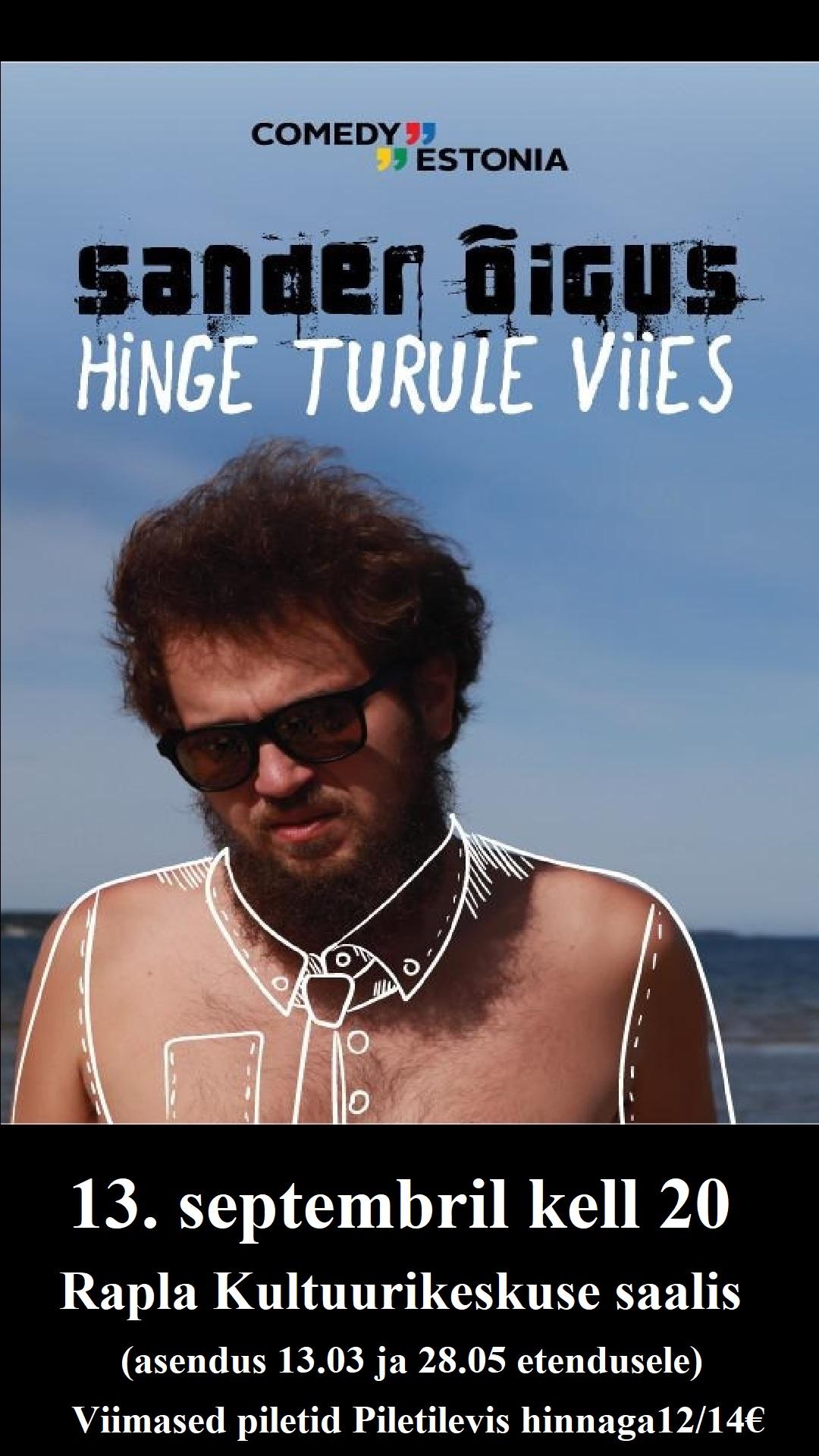 """Comedy Estonia esitleb: Sander Õigus """"Hinge Turule Viies"""""""
