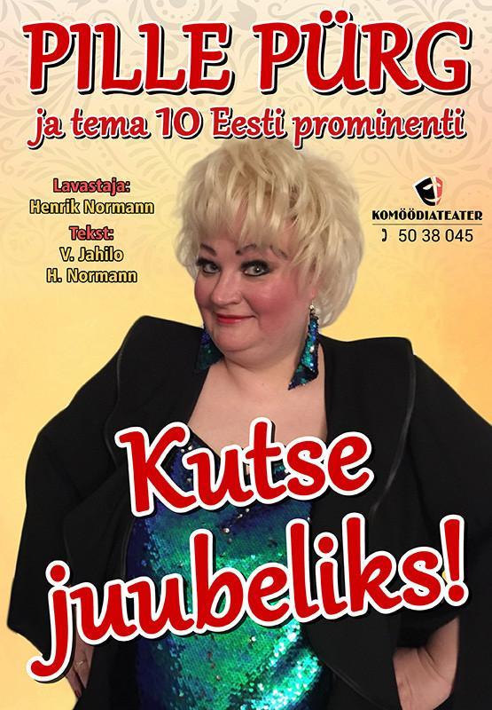 Pille Pürg ''Kutse juubeliks!'' (07.05 asendusetendus)