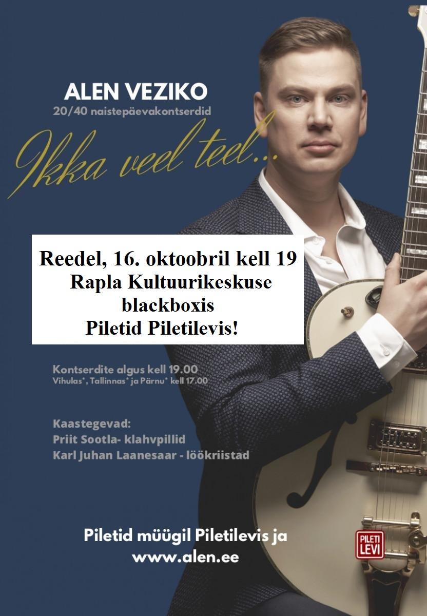 Alen Veziko kontsert 20/40 ''Ikka veel teel...''