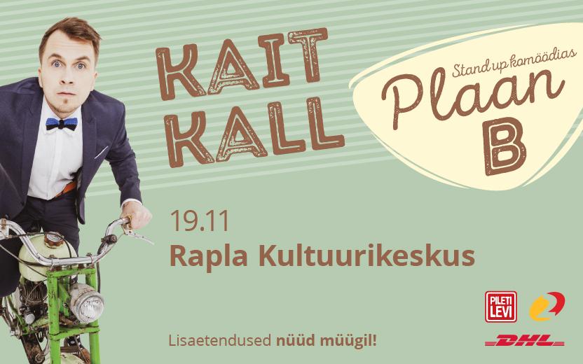 """Kait Kall stand up komöödias """"Plaan B"""""""