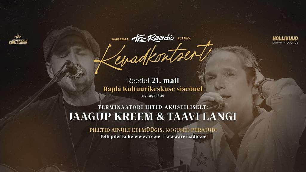 Tre raadio kevadkontsert Jaagup Kreemi ja Taavi Langiga